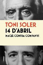 Portada de 14 D'ABRIL. MACIÀ CONTRA COMPANYS (EBOOK)