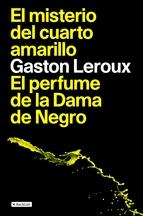 Portada de EL MISTERIO DEL CUARTO AMARILLO / EL PERFUME DE LA DAMA DE NEGRO