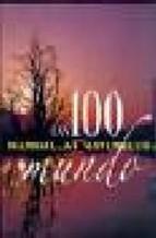 Portada de LAS 100 MARAVILLAS NATURALES DEL MUNDO