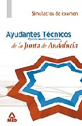 Portada de AYUDANTES TECNICOS MEDIOAMBIENTALES DE LA JUNTA DE ANDALUCIA. SIMULACROS DE EXAMEN