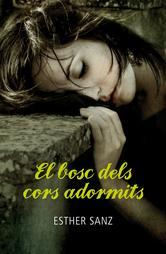 Portada de EL BOSC DELS CORS ADORMITS
