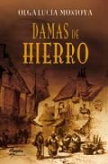 Portada de DAMAS DE HIERRO