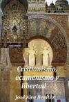 Portada de CRISTIANSIMO, ECUMENISMO Y LIBERTAD