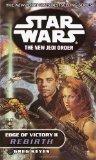 Portada de EDGE OF VICTORY II: REBIRTH: (STAR WARS: THE NEW JEDI ORDER)