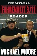 Portada de THE OFFICIAL FAHRENHEIT 9/11 READER