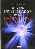 Portada de GUIA DEL INVESTIGADOR DE LO PARANORMAL