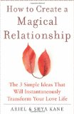 Portada de HOW TO CREATE A MAGICAL RELATIONSHIP: THE 3 SIMPLE IDEAS THAT WILL INSTANTANEOUSLY TRANSFORM YOUR LOVE LIFE