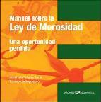 Portada de MANUAL SOBRE LA LEY DE MOROSIDAD: UNA OPORTUNIDAD PERDIDA