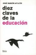 Portada de DIEZ CLAVES DE LA EDUCACION