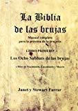 Portada de LA BIBLIA DE LAS BRUJAS: MANUAL COMPLETO PARA LA PRACTICA DE LA BRUJERIA