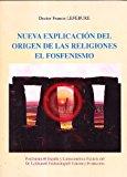 Portada de NUEVA EXPLICACION DEL ORIGEN DE LAS RELIGIONES: EL FOSFENISMO