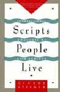 Portada de SCRIPTS PEOPLE LIVE: TRANSACTIONAL ANALYSIS OF LIFE SCRIPTS