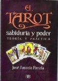 Portada de EL TAROT, SABIDURIA Y PODER: TEORIA Y PRACTICA