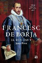 Portada de FRANCESC DE BORJA. EL DUC SANT (EBOOK)