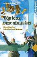 Portada de TOXICOS EMOCIONALES: IDENTIFICARLOS, EVITARLOS, CONFRONTARLOS