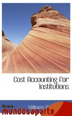 Portada de COST ACCOUNTING FOR INSTITUTIONS