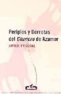 Portada de PERIPLOS Y DERROTAS DEL CHANCRO DE AZAMOR