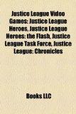Portada de JUSTICE LEAGUE VIDEO GAMES: JUSTICE LEAG