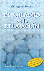 Portada de EL MILAGRO DE LA RELAJACIÓN (EBOOK)