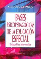 Portada de BASES PSICOPEDAGÓGICAS DE LA EDUCACIÓN ESPECIAL