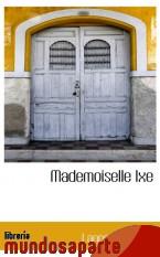 Portada de MADEMOISELLE IXE