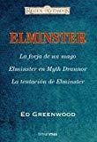 Portada de ESTUCHE ELMISTER EL MAGO (CONTIENE: ELMISTER, LA FORJA DE UN MAGO; ELMISTER EN MYTH DRANNOR; LA TENTACION DE ELMISTER)