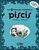 Portada de PISCIS TUS 12 VIRTUDES IRRESISTIBLES