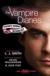 Portada de THE VAMPIRE DIARIES: STEFAN'S DIARIES #2: BLOODLUST
