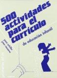 Portada de 500 ACTIVIDADES PARA EL CURRICULO DE EDUCACION INFANTIL