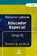 Portada de PERSONAL LABORAL DE EDUCACION ESPECIAL DE LA XUNTA DE GALICIA. TEST GRUPO II