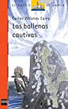 Portada de LAS BALLENAS CAUTIVAS