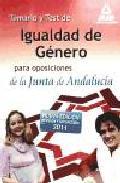Portada de TEMARIO Y TEST DE IGUALDAD DE GENERO PARA LAS OPOSICIONES DE LA JUNTA DE ANDALUCIA
