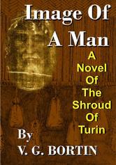 Portada de IMAGE OF A MAN: A NOVEL OF THE SHROUD OF TURIN