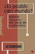 Portada de ¿ES POSIBLE OTRO MUNDO?: EDUCAR DESPUES DEL ONCE DE SEPTIEMBRE