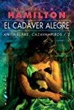 Portada de EL CADAVER ALEGRE: ANITA BLAKE, CAZAVAMPIROS. 2