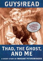 Portada de GUYS READ: THAD, THE GHOST, AND ME