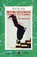 Portada de HISTORIA DE UN IDIOTA CONTADA POR ÉL MISMO