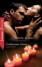 Portada de SILENCIO, SE AMA / CONFESIONES ÍNTIMAS - EBOOK