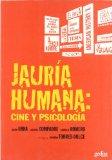 Portada de JAURIA HUMANA: CINE Y PSICOLOGIA