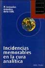 Portada de INCIDENCIAS MEMORABLES EN LA CURA ANALITICA