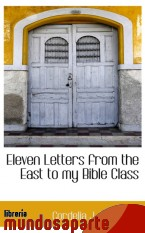 Portada de ELEVEN LETTERS FROM THE EAST TO MY BIBLE CLASS