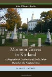 Portada de MORMON GRAVES IN KIRTLAND: A BIOGRAPHICAL DICTIONARY OF EARLY SAINTS BURIED IN THE KIRTLAND AREA