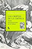 Portada de LAS CRIPTAS DE LA CRITICA: VEINTE INTERPRETACIONES DE LA ODISEA