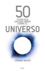 Portada de 50 COSAS QUE HAY QUE SABER SOBRE EL UNIVERSO