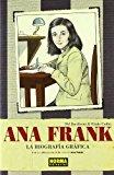 Portada de ANA FRANK: LA BIOGRAFIA GRAFICA