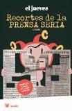 Portada de RECORTES DE LA PRENSA SERIA: REALES COMO LA VIDA MISMA