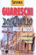 Portada de DON CAMILLO DELLA BASSA: GENTE COSI - LO SPUMARINO PALLIDO