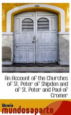Portada de AN ACCOUNT OF THE CHURCHES OF ST. PETER OF SHIPDEN AND OF ST. PETER AND PAUL OF CROMER