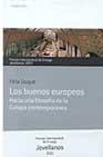 Portada de BUENOS EUROPEOS: HACIA UNA FILOSOFIA DE LA EUROPA CONTEMPORANEA
