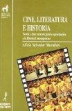 Portada de CINE, LITERATURA E HISTORIA: NOVELA Y CINE: RECURSOS PARA LA APROXIMACION A LA HISTORIA CONTEMPORANEA